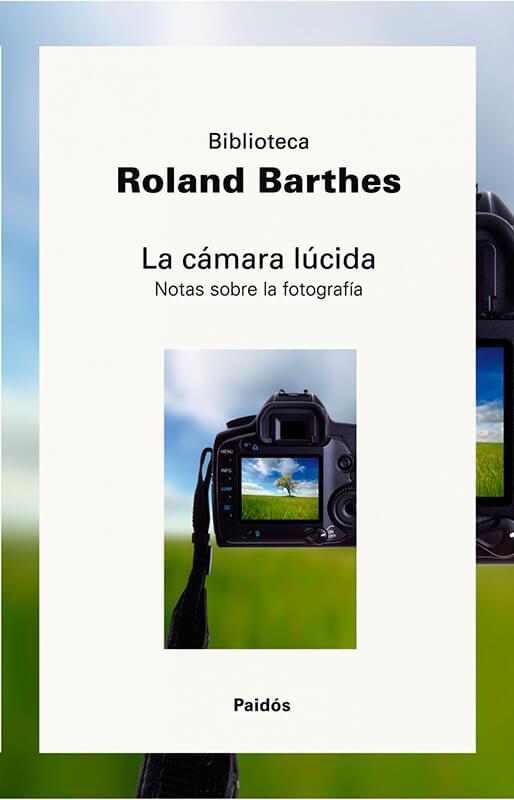 10 libros de fotografía que deberías tener en tu biblioteca. La cámara lúcida, Roland Barthes