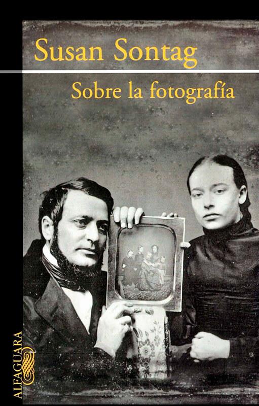 Sobre la fotografía, Susan Sontang