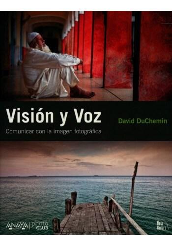 Visión y voz, David Duchemin