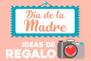 5 ideas de regalos fotográficos para el Día de la Madre