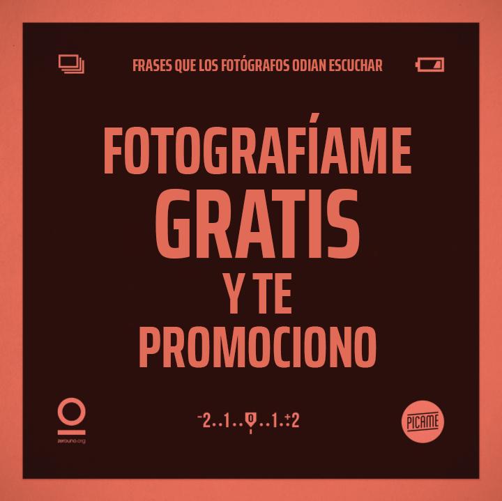 Frases que lo fotógrafos odian escuchar: Fotografíame gratis y te promociono