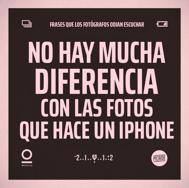 Frases que lo fotógrafos odian escuchar: Igual que un iPhone