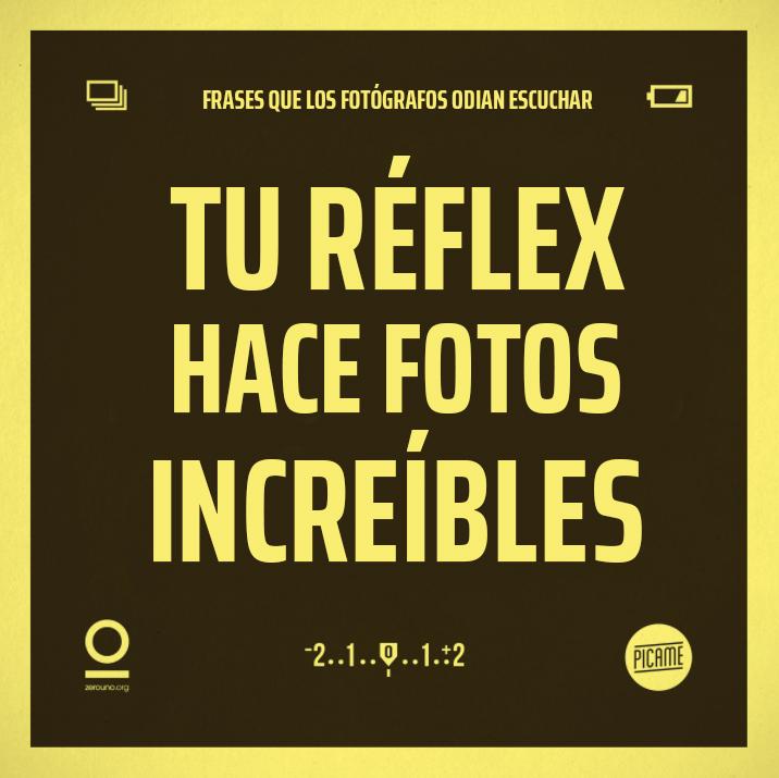Frases que lo fotógrafos odian escuchar: Tu réflex hace fotos increíbles
